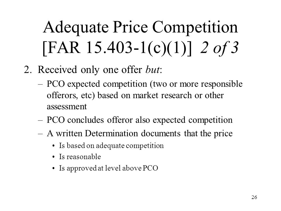 Adequate Price Competition [FAR 15.403-1(c)(1)] 2 of 3